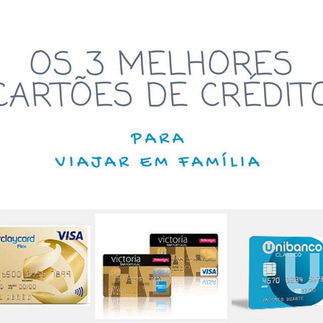 melhores cartões crédito para viajar em família